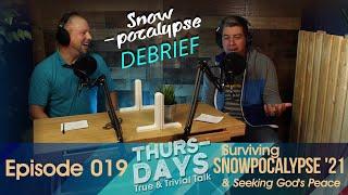"Podcast Ep 019 ""Surviving Snowpocalypse 2021 & Seeking God's Peace"""