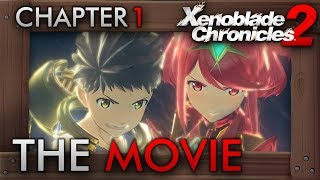 Xenoblade Chronicles 2 - All Cutscenes The Movie Part 1 | Chapter One: Encounters
