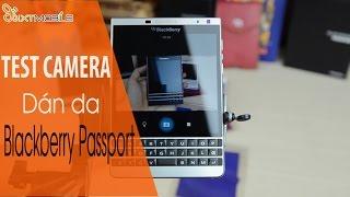 Bí Mật Phía Sau Camera Của Blackberry Passport