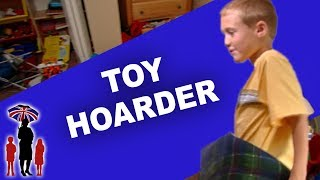 Supernanny | Room Full of Toys Becomes Inaccesible