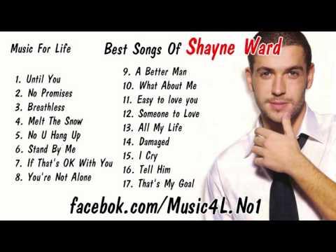 Shayne Ward Top Best Songs