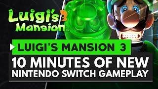 10 Minutes of LUIGI'S MANSION 3 Gameplay