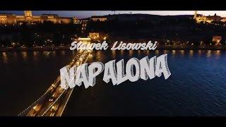 SŁAWEK LISOWSKI - Napalona (2017 Official Video)