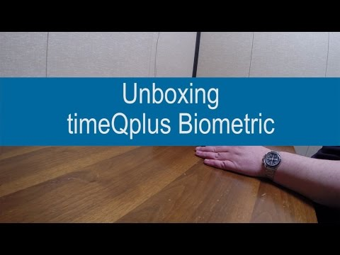 Unboxing timeQplus Biometric