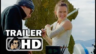 STAR WARS: THE LAST JEDI Trailer Featurette - Training (2017) Daisy Ridley Mark Hamill Movie HD