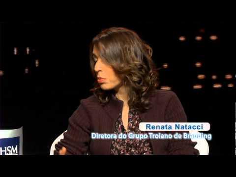 HSM - Momento Troiano de Branding - O Nome da Marca - Renata Lima e Renata Natacci (2011)