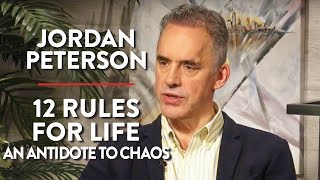 Jordan Peterson LIVE: 12 Rules for Life - An Antidote to Chaos