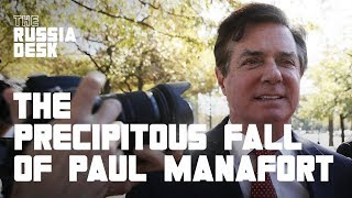 The Precipitous Fall of Paul Manafort Explained   The Russia Desk   NowThis World