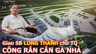 Hậu quả bắt tay với Trung Quốc xây sân bay Long Thành của ông chủ Geleximco