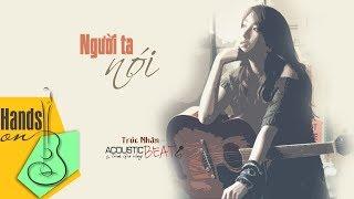 Người ta nói » Trúc Nhân ✎ acoustic Beat (tone nữ) by Trịnh Gia Hưng