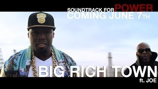 50 Cent –  Big Rich Town (feat. Joe)