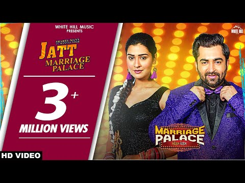 Jatt Marriage Palace (Title Track) Sharry Mann & Mannat Noor - MARRIAGE PALACE