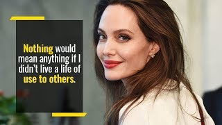 Angelina Jolie Speech On Being Responsible to Others Less Fortunate | Inspiring Women of Goalcast