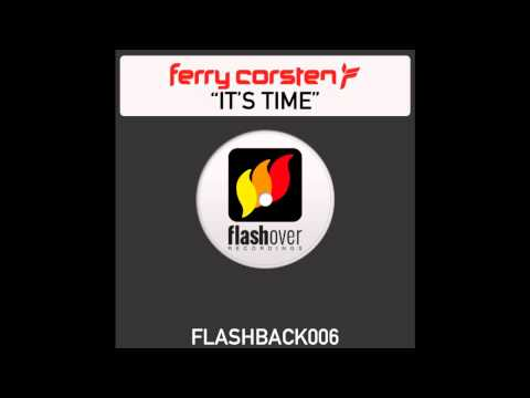Ferry Corsten - It's Time (Extended Vocal Mix)