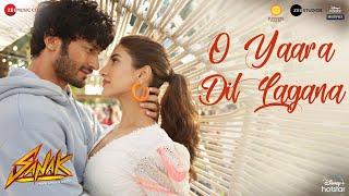 O Yaara Dil Lagana – Stebin Ben, Deeksha Toor (Sanak) Video HD