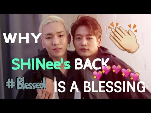 Why SHINee's Back is a Blessing