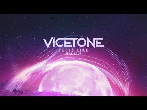 Vicetone - Feels Like (Official Video) ft. LAUR