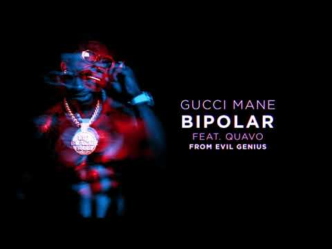 Gucci Mane - BiPolar feat. Quavo [Official Audio]