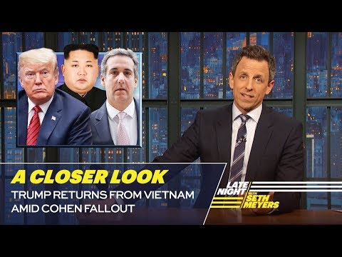Trump Returns from Vietnam Amid Cohen Fallout: A Closer Look