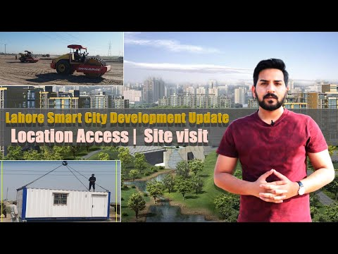 Lahore Smart City Development Update | Location Access | Site visit | The Masters Real Estate