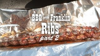 BBQ with Franklin: Pork Ribs part 2