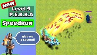 New Level 9 P.E.K.K.A Speedrun | Clash of Clans