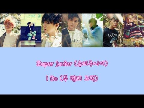 【認聲繁中字/韓字】Super Junior(슈퍼주니어)-I Do(두 번째 고백) Audio