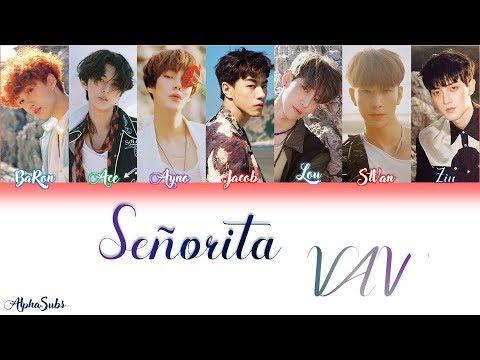VAV (브이에이브이) - 'Señorita' Color Coded Lyrics/가사 [Han|Rom|Eng]