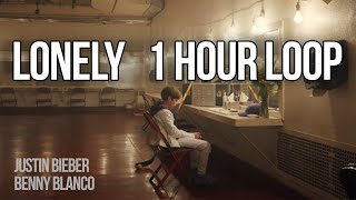 Lonely - Justin Bieber & benny blanco (1 HOUR LOOP)