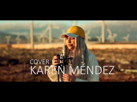 Calma - Pedro Capó, Farruko Remix (Cover Karen Méndez)