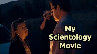 My Scientology Movie - We Don't Need To Leave