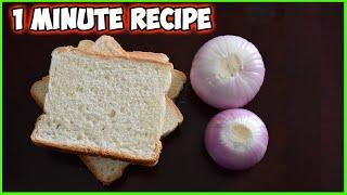 Bread Onion Special Recipe - 1 MINUTE BREAD ONION RECIPE   Simple Recipies With Bread.