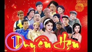 Hài Tết 2019 - Phim Hài DUYÊN HẸN Tập 1 Bản Truyền Hình - Phim Hài Tết Mới Nhất 2019