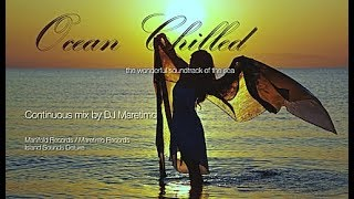 DJ Maretimo - Ocean Chilled (Full Album) HD, 2018, 2+hours, wonderful soundtrack of the sea