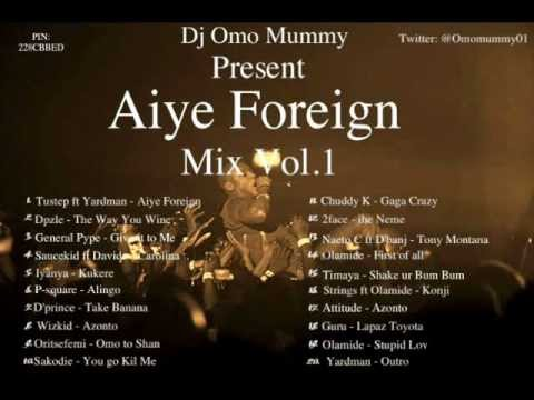 Deejay Omo Mummy Present Aiye Foreign Mix Volume.1