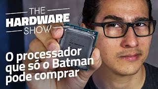 Processador Intel Core i9 7900X - Review/Análise [The Hardware Show #02]