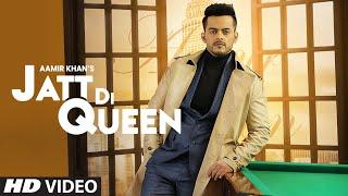 Jatt Di Queen – Aamir Khan
