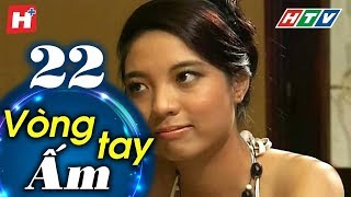 /vong tay am tap 22 htv phim tinh cam viet nam hay nhat 2019