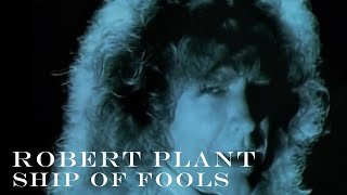 Robert Plant   'Ship of Fools'   Official Music Video