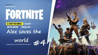 Prepping and Exploring|  Alex saves the world #4 | Fortnite - Save The World