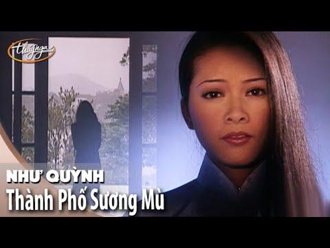 Như Quỳnh - Thành Phố Sương Mù (Official Music Video)