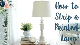 Thrift Store Lamp Makeover {Thrift Flip} How to Strip a Painted Lamp!