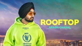 Rooftop – Arash Chahal Video HD