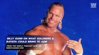 Billy Gunn Talks Batista And Goldberg Possibly Joining AEW