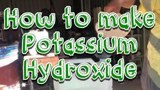 How to make potassium hydroxide