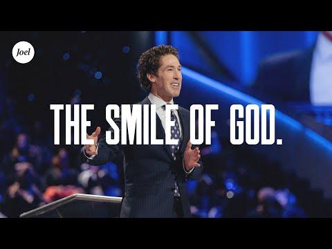 The Smile of God | Joel Osteen