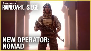 Rainbow Six Siege - New Operator: Nomad