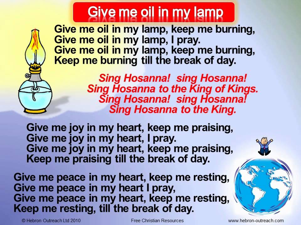 Give Me Oil In My Lamp Chorus Hebron Outreach Com