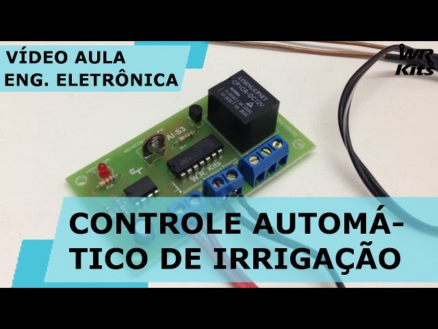 CONTROLE AUTOMÁTICO DE IRRIGAÇÃO | Vídeo Aula #145