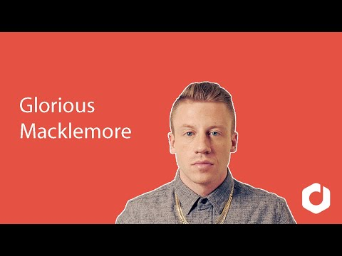 Macklemore - Glorious Lyrics